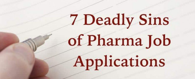 7 deadly sins of pharmaceutical job applications