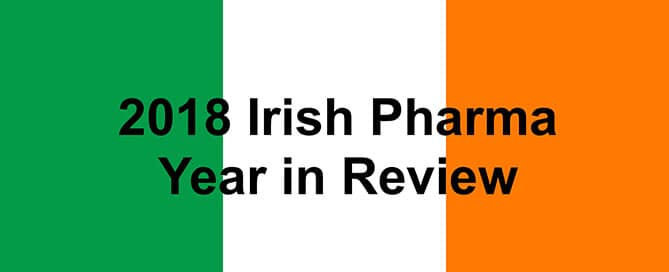 irish flag with black text saying 2018 irish pharma year in review